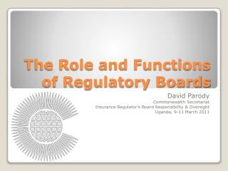 The Role and Functions of Regulatory Boards