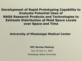 RPC Review Meeting July 10 and 11, 2007 Mississippi State University