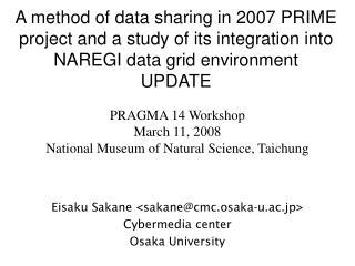 Eisaku Sakane <sakane@cmc.osaka-u.ac.jp> Cybermedia center Osaka University