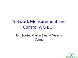Network Measurement and Control WG BOF