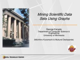 Mining Scientific Data Sets Using Graphs