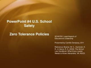 PowerPoint #4 U.S. School Safety   Zero Tolerance Policies