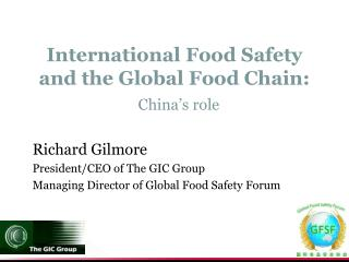 International Food Safety and the Global Food Chain: