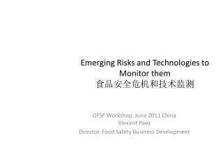 Emerging Risks and Technologies to Monitor them ???????????