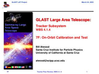 GLAST Large Area Telescope: Tracker Subsystem WBS 4.1.4 7F: On-Orbit Calibration and Test