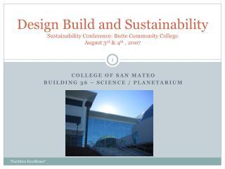 College of San Mateo  Building 36 – Science / Planetarium