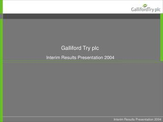Interim Results Presentation 2004