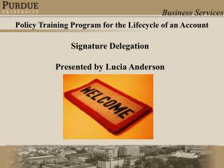 Signature DelegationPresented by Lucia Anderson