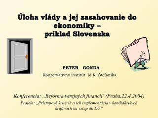 Úloha vlády a jej zasahovanie do ekonomiky – príklad Slovenska