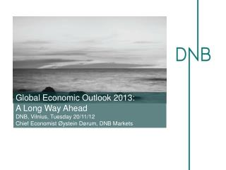Global Economic Outlook 2013:  A Long Way Ahead