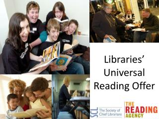 Libraries' Universal Reading Offer