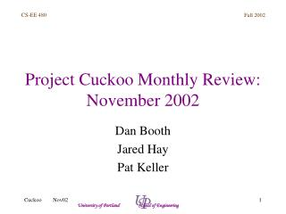 Project Cuckoo Monthly Review: November 2002