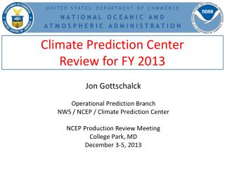Climate Prediction Center Review for FY 2013