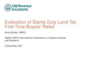 Evaluation of Stamp Duty Land Tax First Time Buyers' Relief