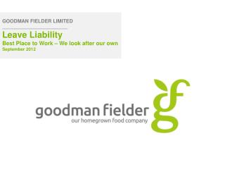GOODMAN FIELDER LIMITED ___________________________ Leave Liability