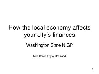 How the local economy affects your city's finances