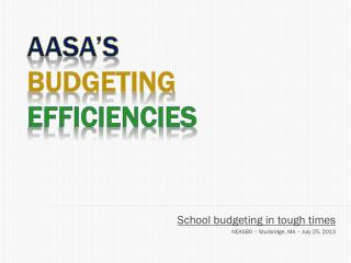AASA's Budgeting  efficiencies