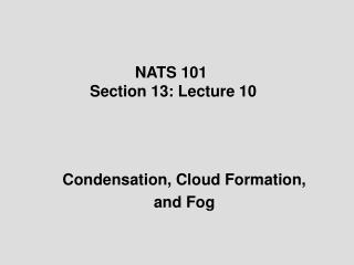 NATS 101  Section 13: Lecture 10