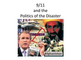 9/11  and the  Politics of the Disaster