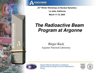 The Radioactive Beam  Program at Argonne