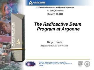 The Radioactive Beam  Program at Argonne