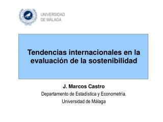Tendencias internacionales en la evaluaci�n de la sostenibilidad