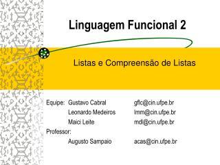 Linguagem Funcional 2