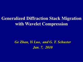 Generalized Diffraction Stack Migration  with Wavelet Compression