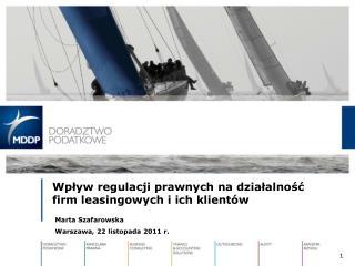 Wpływ regulacji prawnych na działalność  firm leasingowych i ich klientów