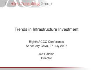 Trends in Infrastructure Investment