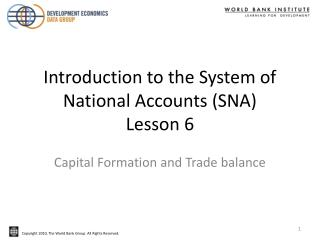 Introduction to the System of National Accounts (SNA)  Lesson 6