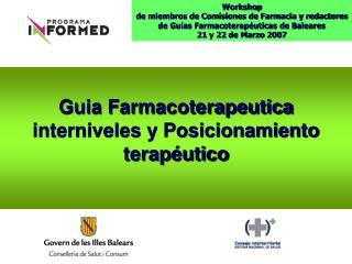 Guia Farmacoterapeutica interniveles y Posicionamiento terapéutico