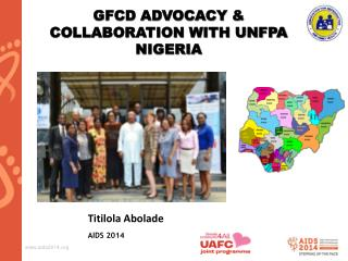 GFCD ADVOCACY & COLLABORATION WITH UNFPA NIGERIA