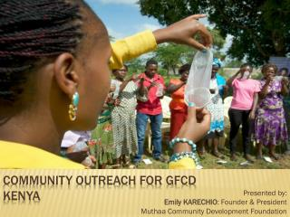 Community Outreach for GFCD KENYA