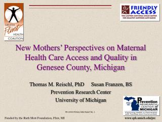 New Mothers' Perspectives on Maternal Health Care Access and Quality in Genesee County, Michigan