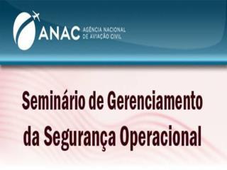 AG�NCIA NACIONAL DE AVIA��O CIVIL (ANAC)