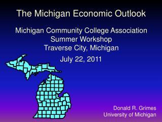 Donald R. Grimes University of Michigan