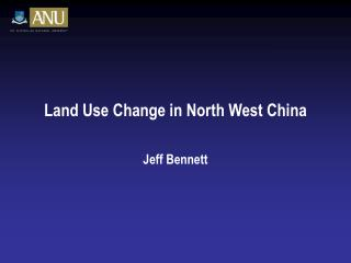 Land Use Change in North West China
