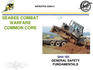 SEABEE COMBAT WARFARE COMMON CORE