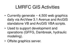 LMRFC GIS Activities