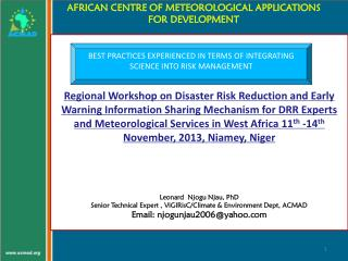 AFRICAN CENTRE OF METEOROLOGICAL APPLICATIONS FOR DEVELOPMENT