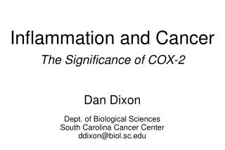 Inflammation and Cancer The Significance of COX-2