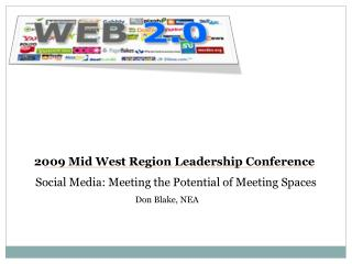 2009 Mid West Region Leadership Conference
