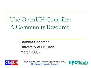 The OpenUH Compiler:  A Community Resource