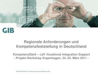 Regionale Anforderungen und Kompetenzfeststellung in Deutschland