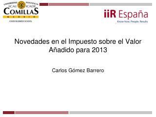Novedades en el Impuesto sobre el Valor A�adido para 2013
