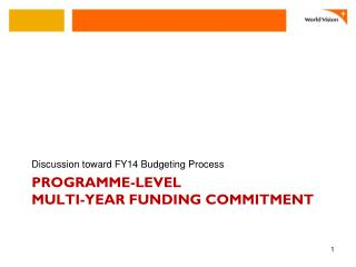 Programme-level  Multi-Year  Funding Commitment