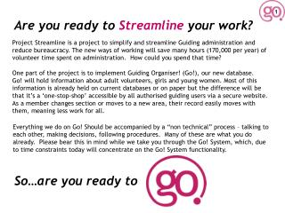 Are you ready to Streamline your work