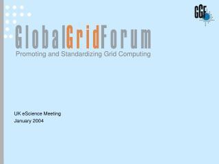 UK eScience Meeting January 2004