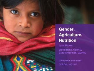 Gender, Agriculture, Nutrition